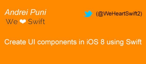 How to create UI components in iOS 8 using Swift